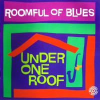 Purchase Roomful Of Blues - Under One Roof