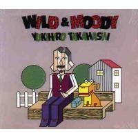 Purchase Yukihiro Takahashi - Wild & Moody