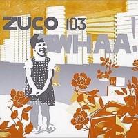 Purchase Zuco 103 - Whaa!
