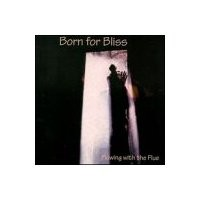 Purchase Born For Bliss - Flowing With The Flue
