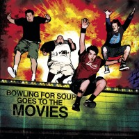 Purchase Bowling For Soup - Goes To The Movies