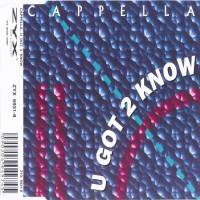 Purchase Cappella - U Got 2 Know (Maxi)