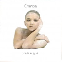 Purchase Chenoa - Nada Es Igual