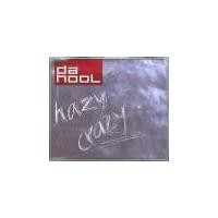 Purchase Da Hool - Hazy Crazy (Single)