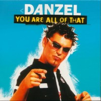 Purchase Danzel - You Are All Of That (Single)