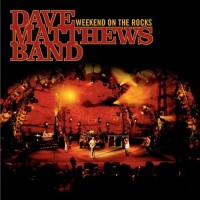 Purchase Dave Matthews Band - The Complete Weekend On The Rocks CD2