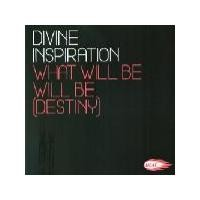 Purchase Divine Inspiration - What Will Be Will Be (Destiny) (UK Single)