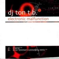 Purchase Dj Ton TB - Electronic Malfunction (Single)