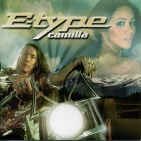 Purchase E-Type - Camilla (Single)