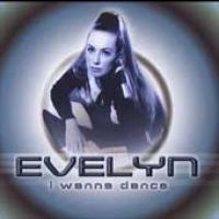 Purchase Evelyn - I Wanna Dance