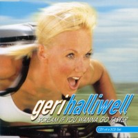 Purchase Geri Halliwell - Scream If You Wanna Go Faster