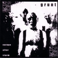 Purchase Grunt - Europe After Storm