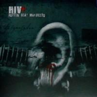 Purchase H.I.V.+ - Rotten Beat Manifesto