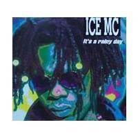 Purchase Ice MC - It's A Rainy Day (UK Single)