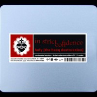Purchase In Strict Confidence - Holy - The Hecq Destruxxion