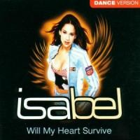 Purchase Isabel - Will My Heart Survive (Dance Version) (Single)