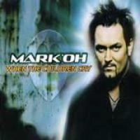 Purchase Mark 'oh - When The Children Cry (Single)