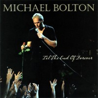 Purchase Michael Bolton - Til The End Of Forever
