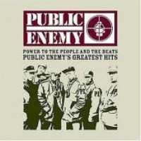 Purchase Public Enemy - Power To The Peopl e And The Beats: Greatest Hits