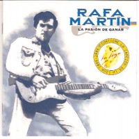 Purchase Rafa Martin - La Pasion De Ganar