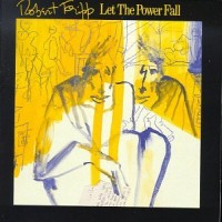 Purchase Robert Fripp - Let The Power Fall