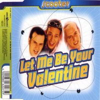 Purchase Scooter - Let Me Be Your Valentine (Single)