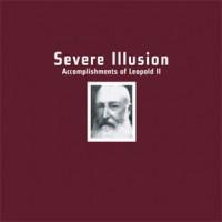 Purchase Severe Illusion - Accomplishments Of Leopold II