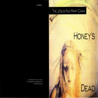Purchase The Jesus And Mary Chain - Honey's Dead