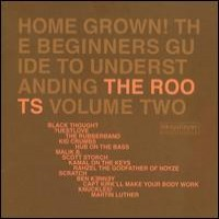 Purchase The Roots - Home Grown! The Beginner's Guide to Understanding the Roots, Vol.2