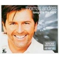 Purchase Thomas Anders - Tonight Is The Night (Single)