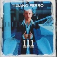 Purchase Tiziano Ferro - 111 Ciento Once