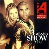 Purchase Twenty 4 Seven - Wanna Show You