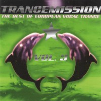 Purchase VA - Trancemission Vol.3 The Best Of European Vocal Trance [CD1]