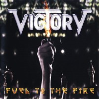 Purchase Victory - Fuel To The Fire