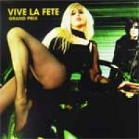 Purchase Vive La Fete - Grand Prix