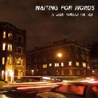 Purchase Waiting For Words - A Walk Through The Night