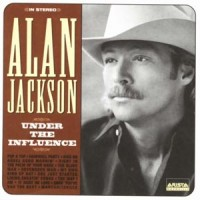 Purchase Alan Jackson - Under The Influence