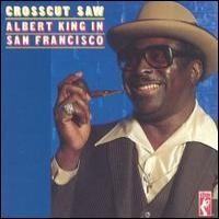 Purchase Albert King - Crosscut Saw