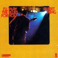 Purchase Albert King - I'll Play The Blues For You