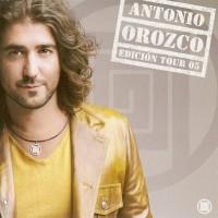 Purchase Antonio Orozco - Edicion Tour 2005