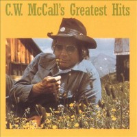 Purchase C.W. Mccall - Greatest Hits