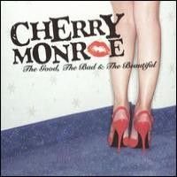 Purchase Cherry Monroe - The Good, The Bad & The Beautiful