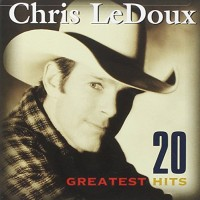 Purchase Chris Ledoux - 20 Greatest Hits