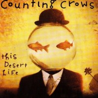 Purchase Counting Crows - This Desert Life