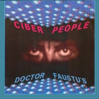 Purchase Cyber People - Doctor Faustu's (12'')