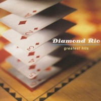 Purchase Diamond Rio - Greatest Hits