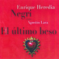 Purchase Enrique Heredia Negri - El Ultimo Beso