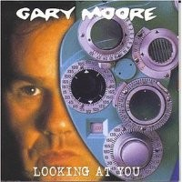 Purchase Gary Moore - Looking At You (Disc 1) CD1