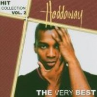 Purchase Haddaway - Hit Collection, Vol. 2: The Very Best