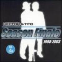 Purchase Hector & Tito - Season Finale 1998-2003